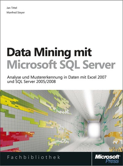 Data Mining mit Microsoft SQL Server (Microsoft Press, 2009)